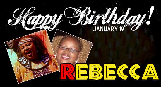 Happy Birthday Rebecca!