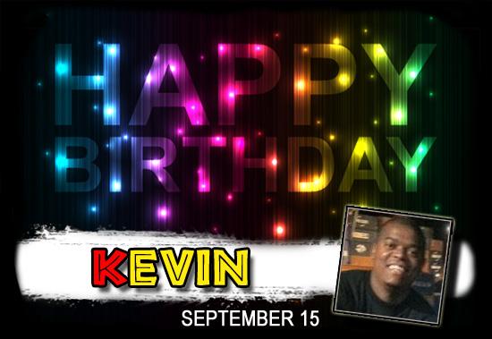 Happy Birthday Kevin!