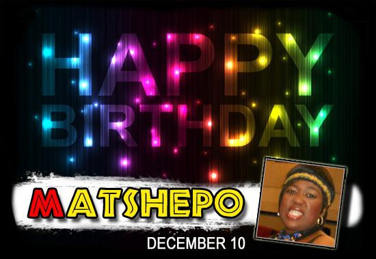 Happy Birthday Matshepo!