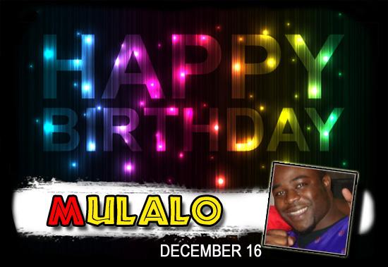 Happy Birthday Mulalo!
