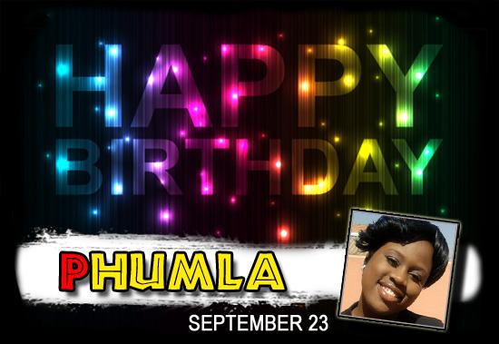 Happy Birthday Phumla!