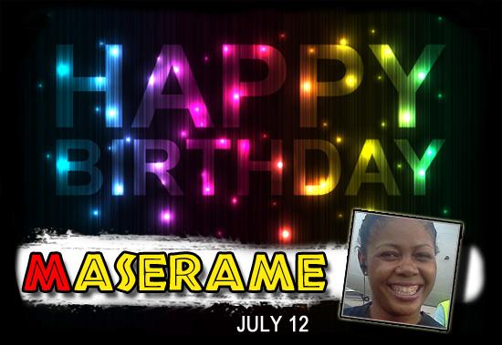 Happy Birthday Maserame!