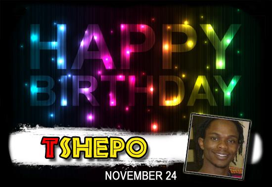 Happy Birthday Tshepo!